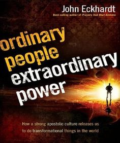 Bestseller Books Online Ordinary People, Extraordinary Power: How a Strong Apostolic Culture Releases Us to Do Transformational Things in the World John Eckhardt $16.49  - www.ebooknetworki...
