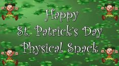 Physical Snack #61- St. Patrick's Day Sweet Cheeks, Workout Videos, St Patrick, Physics, Snacks, Day, Fitness, Appetizers, Treats