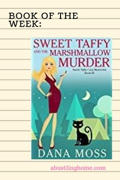 Book of the Week:  Sweet Taffy and the Marshmallow Murder
