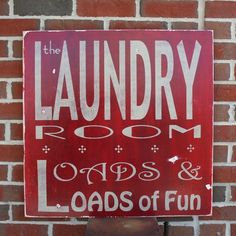 The Laundry Room - Loads and Loads of Fun Large Distressed Sign in Crimson Red with Stone