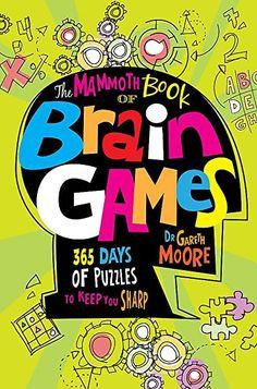 The Mammoth Book of Logical Brain Games (Mammoth Books): Amazon.co.uk: Moore, Dr Gareth: 9781472120311: Books Brain Teaser Games, Brain Games, Brain Trainer, Fun Brain, Brain Training Games, Word Puzzles, Puzzle Books, Memory Games