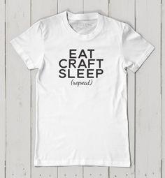 Eat Craft Sleep - short sleeve shirt by www.foxymountain.com