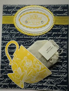 Stampin Up Tea Shoppe w/En Francais in Night of Navy and Daffodil Delight, switch navy to Pacific Point for Nancy