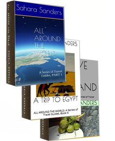 ALL AROUND THE WORLD: A Series of Travel Guides by Sahara Sanders,