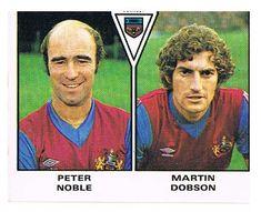 Peter Noble / Martin Dobson of Burnley - Football 80 - Panini - English & Scottish Leagues - Retro Football, Burnley, Football Season, Seasons, Baseball Cards, Logo, Hs Sports, Logos, Seasons Of The Year