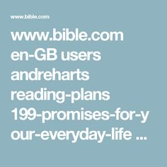 www.bible.com en-GB users andreharts reading-plans 199-promises-for-your-everyday-life day 361 ref 0