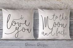 Throw Pillow - I Love You To the Moon and Back - Pillow Set - rustic home decor, nursery decor, wedding gift