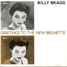 Billy Bragg - Greetings To The New Brunette (Vinyl) at Discogs
