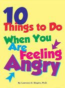 10 Things to do When You Are Feeling Angry