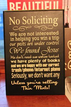 No Soliciting sign We found Jesus. $27.50, via Etsy.