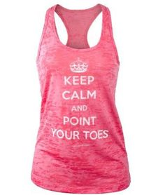 (72) Amazon.com: Covet Dance Clothing - Keep Calm and Point Your Toes - Burnout Tank, Shocking Pink, X-Large: Clothing on Wanelo