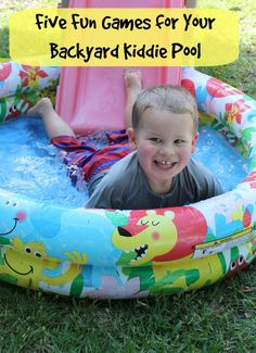 Play Outside: Five Fun Games for Your Backyard Kiddie Pool #PaddlePakKidsSummer