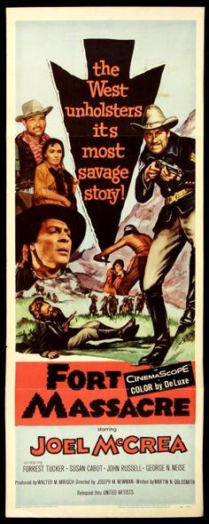 """Fort Massacre""  (1958) ~ Joel McCrea"