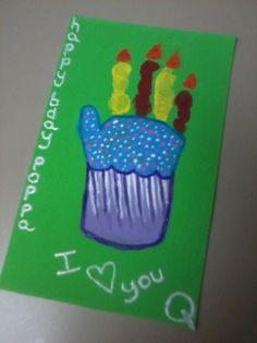 Cupcake handprint for Daddys birthday card. (The girls made for daddy's birthday! Cute! Bee )