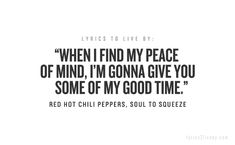 Soul To Squeeze by Red Hot Chili Peppers