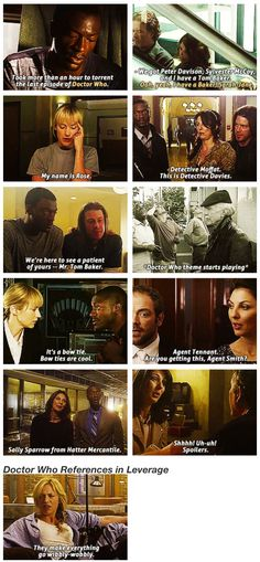 Doctor Who references in Leverage!! Love it!!!<-- no idea what leverage is, but good references :-)