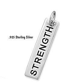1.25 Inch Long Rectangle oxidized sterling silver STRENGTH inspirational pendant or charm.  This charm/pendant looks equally wonderful on a bracelet, key chain, or a necklace or even a hand bag pull.