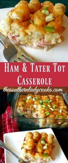 This Easy Ham and Tater Tot Casserole is perfect for any busy family. It's a great way to use up leftover ham and who doesn't love a tater tot casserole! with ham casserole TATER TOT CASSEROLE - The Southern Lady Cooks Brunch Casserole, Tater Tot Casserole, Breakfast Casserole Sausage, Leftover Ham Casserole, Recipes With Ham Casserole, Ham And Potato Casserole, Bean Casserole, Leftover Ham Recipes, Leftovers Recipes