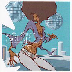 Groovexprience  Strut'n Get up