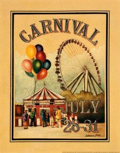 carnival poster - links to lots of ideas on this site about vintage carnival party theme Carnival Themed Party, Carnival Wedding, Carnival Rides, Vintage Carnival, Circus Theme, Vintage Circus, Circus Party, Party Themes, School Carnival