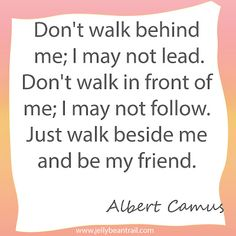 Love this quote about friendship, so true, but so few friends actually can do it!