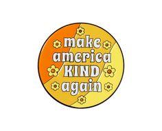 Make America Kind Again enamel lapel pin