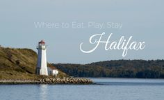 Where to Eat, Play and Stay in Halifax - Journal of a City Girl Walkable City, Play And Stay, East Coast Travel, The Province, City Girl, Weekend Trips, Nova Scotia, Seaside