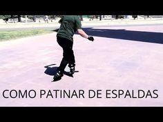 Tutorial como patinar de espaldas Patinaje en Línea - YouTube