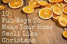 10 Fun Ways To Make Your Home Smell Like Christmas