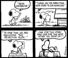 Oh.  I forgot Snoopy was the first time I thought about being a writer.  I could barely read at the time.