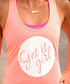 Another great find on #zulily! Cents of Style Neon Coral 'Get it Girl' Tank by Cents of Style #zulilyfinds