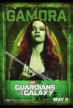 GUARDIANS OF THE GALAXY VOL. 2 – #GotGVol2 - GAMORA POSTER - Gamora empowers women. She's one woman I wouldn't want to mess with on my best day, let alone my worst. HAHA You don't mess with assassins especially gymnastics ones.