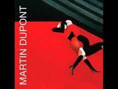 Martin Dupont - I Love the Lovers