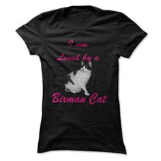 #Statestshirt... Awesome T-shirts  Worth :$19.00Purchase Now  Low cost Codes View photographs & photographs of I am Loved by a Birman Cat T-Shirt t-shirts & hoodies:In the event you do not completely love our design, you possibly can SEARCH your favourite one ....