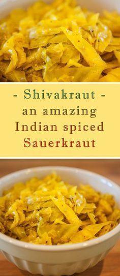 Shivakraut: an amazing Indian spiced sauerkraut Healthy Recipes, Veggie Recipes, Indian Food Recipes, Vegetarian Recipes, Cooking Recipes, Ethnic Recipes, Paleo Indian Food, Indian Snacks, Protein Recipes