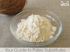 Guide to Paleo Substitutes from PaleoHacks blog