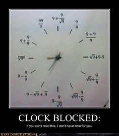 My Math teacher dad would have loved this clock.