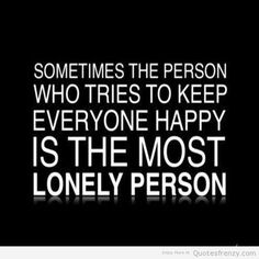 lonely quotes - Google Search                                                                                                                                                                                 More