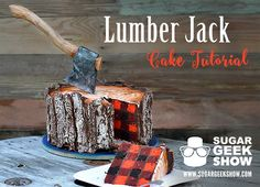 This Lumberjack Cake is Perfect for Your Outdoorsy Friends | Mental Floss
