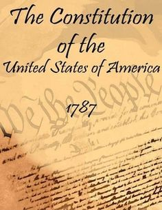 The Constitution of the United States of America: 1787