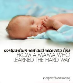 Postpartum Rest and Recovery Tips {Keeper of the Home}