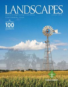 Just in time for the #FarmCredit100 anniversary on July 17, see our centennial issue of Landscapes magazine
