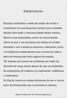 Estatísticas Mais histórias em http://historias-de-bolso.blogspot.pt  #Aviões #Medos