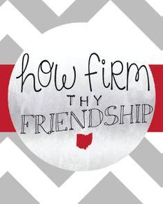 How Firm Thy Friendship OSU Fan Print by EDGcolumbus on Etsy, $8.00