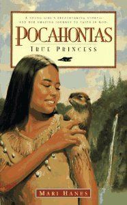 Jamestown - Pocahontas Excellent chapter book of Pocahontas gr. 3-12 and talks about the Christian faith of Pocahontas