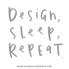 Design sleep repeat typography quote