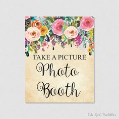 Photo Booth Sign - Floral Bridal Shower Printable Phot Sign - Printable Bridal Shower Signs Games - Photo Booth Decorations 0001C