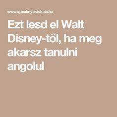 Ezt lesd el Walt Disney-től, ha meg akarsz tanulni angolul
