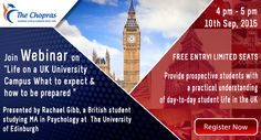 What kind of campus life do you expect as an international student in #UK University? Find answers to this and many more questions at #TheChopras Webinar on Thursday 10th Sept 2015. Pre-registration mandatory https://attendee.gotowebinar.com/register/7797569707384792066