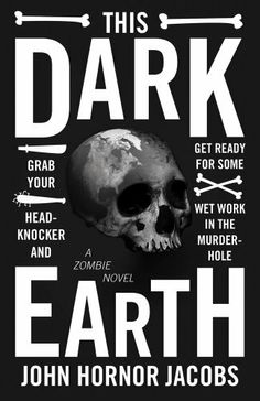 This Dark Earth by John Hornor Jacobs. $10.98. Save 27%!